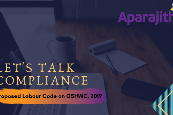 Let's Talk Compliance – Proposed Labour Code on OSHWC, 2019