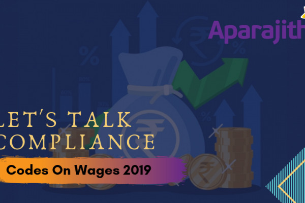 Let's Talk Compliance – Code on Wages, 2019