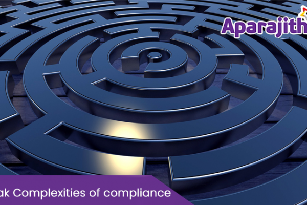 Break Complexities of compliance