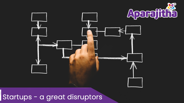 Startups – a great disruptors