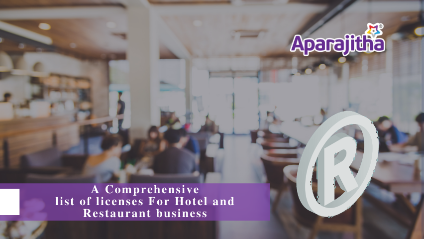 A Comprehensive list of licenses For Hotel and Restaurant business