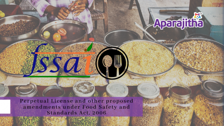 Perpetual License and proposed amendments under FSSAI