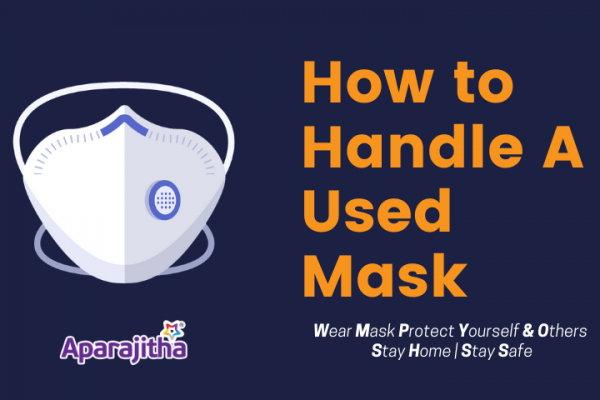 How to handle used Mask and stay safe during Corona pandemic