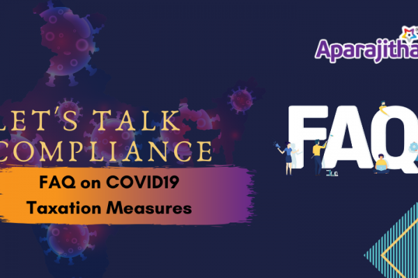 FAQ on COVID19 – Taxation Measures