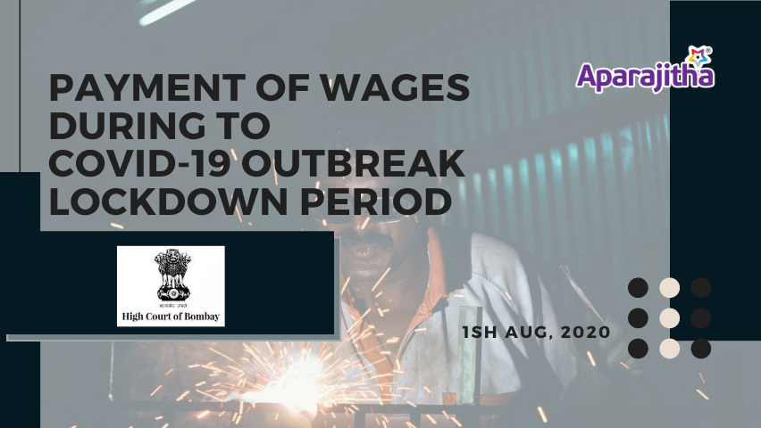 Payment of wages during covid19 based on Bombay High Court