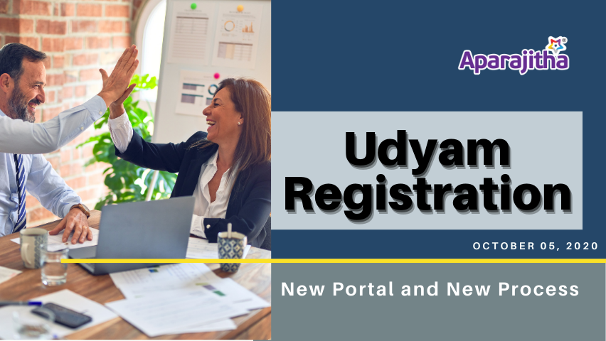 Udyam Registration – New Portal and New Process