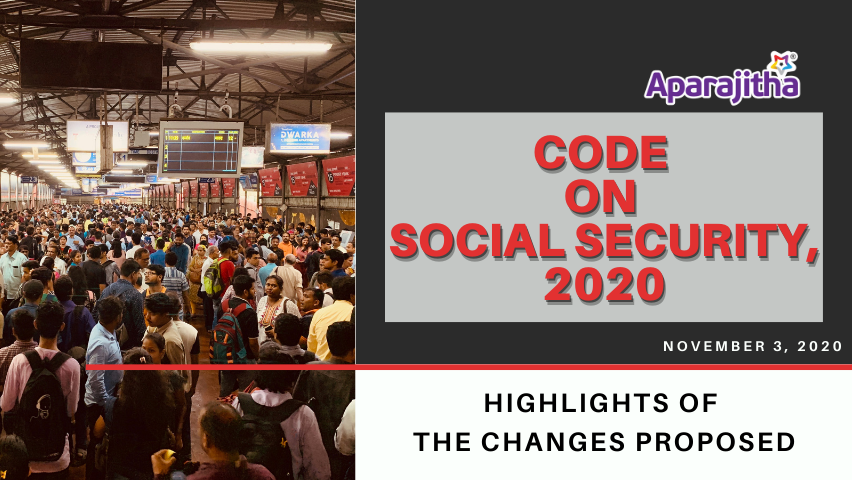Code On Social Security, 2020 – Highlights
