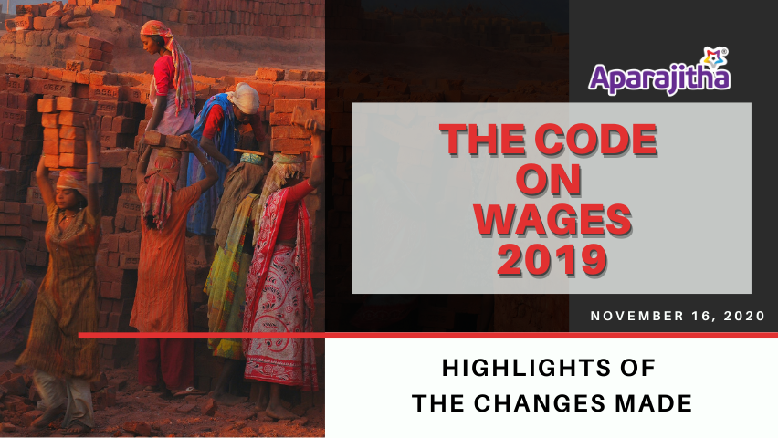 The Code On Wages, 2019 – Highlights