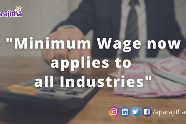 Minimum Wages Applies to All Industries – Code on Wages – Lets Talk Compliance