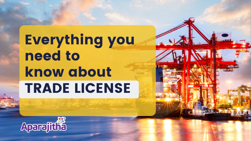 Everything You Need to Know About TRADE LICENSE