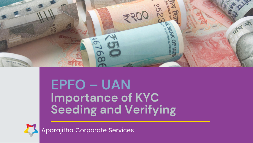 EPFO – UAN – Importance of KYC seeding and verifying | Lets Talk Compliance
