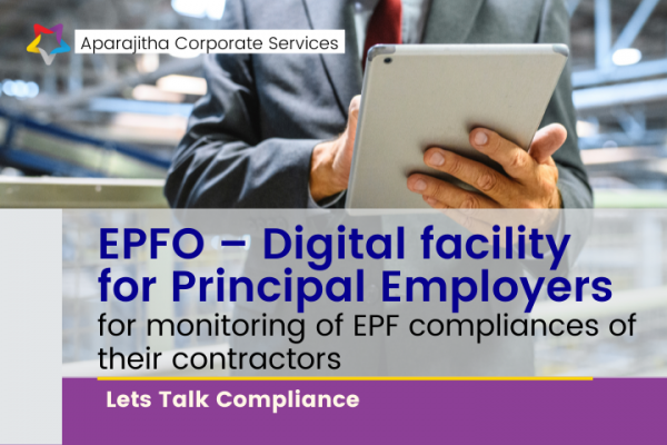EPFO – Digital facility for Principal Employers for monitoring of EPF compliances of their contractors | Lets Talk Compliance