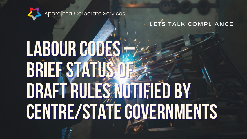 Labour Codes – Brief – Status of Draft Rules Notified by Centre/State Governments